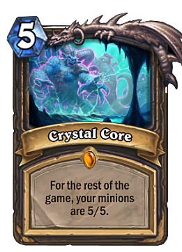 Crystal Core, Hearthstone