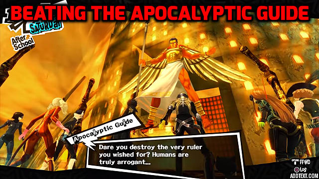 How To Beat The Apocalyptic Guide In Persona 5 Persona 5 This persona belongs to a collection of personas called the rare persona. how to beat the apocalyptic guide in