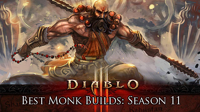 Best Diablo 3 Monk Builds for Season 11