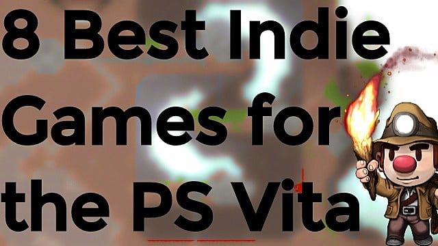 8 Best Indie Games for the PS Vita