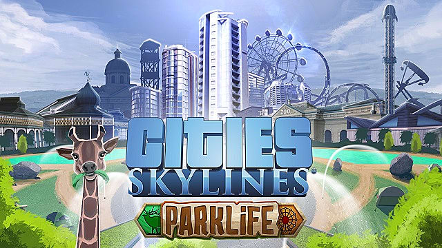 Cities: Skylines Parklife DLC - How to Use the New Systems