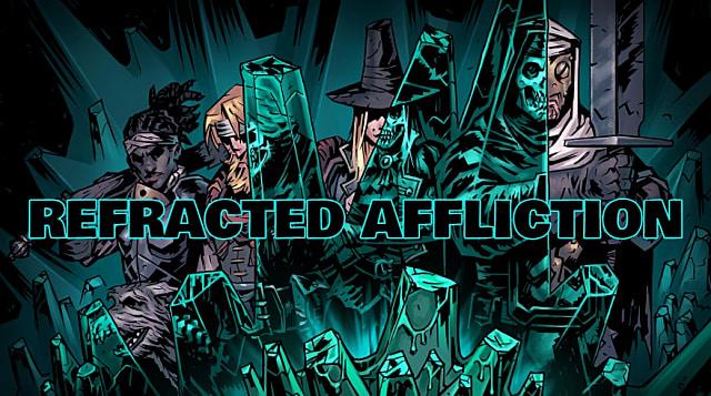 darkest dungeon best trinkets 2020 Darkest Dungeon: Color Of Madness DLC Refracted Affliction Guide