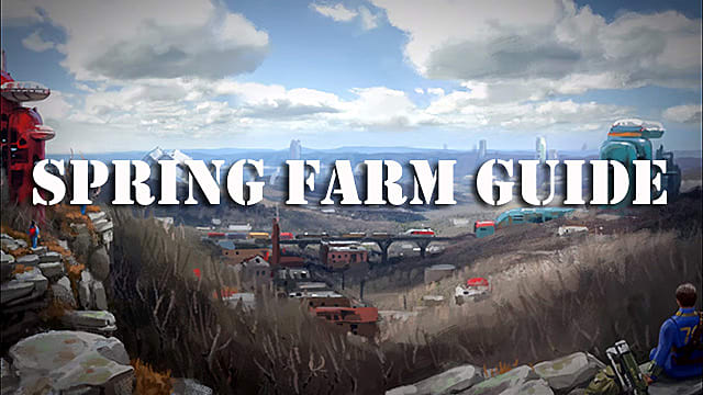 Where To Spring Farm In Fallout 76 Best Locations Fallout 76