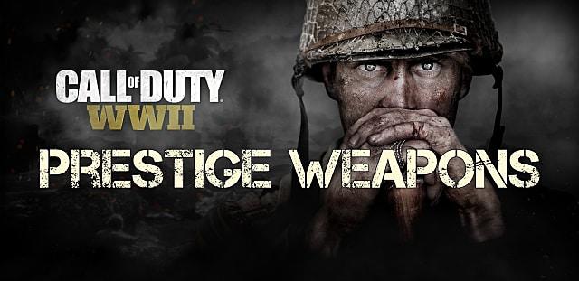 Call Of Duty World War 2 Prestige Weapons List | Call of Duty: WWII