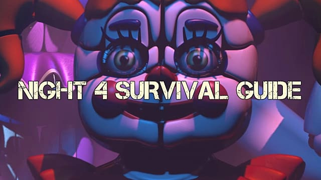 FNAF Sister Location Night 4 Guide | Five Nights at Freddy's
