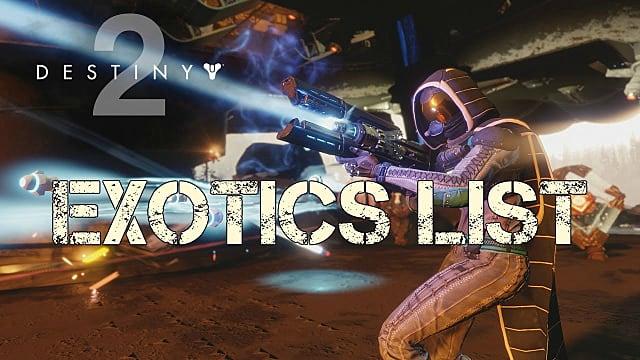 Destiny 2: Complete Exotics List and How to Get Them | Destiny 2