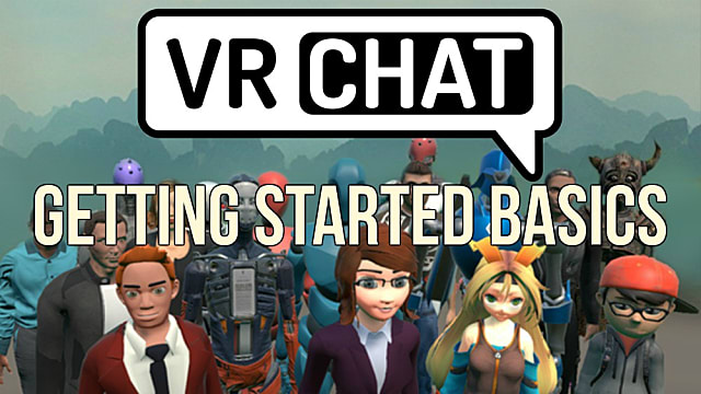 VRChat: Total Beginner's Guide to Getting Started | VRChat