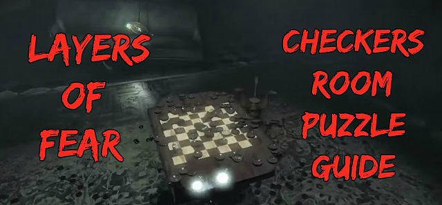 Layers Of Fear: Solving the Checkers Room Puzzle | Layers of Fear