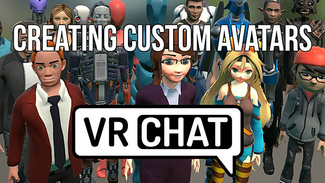 Vrchat Guide How To Create Custom Avatars Vrchat