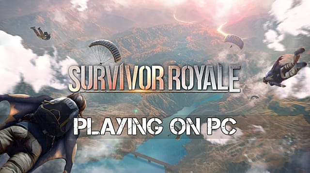 How to Play Survivor Royale on PC | Survivor Royale