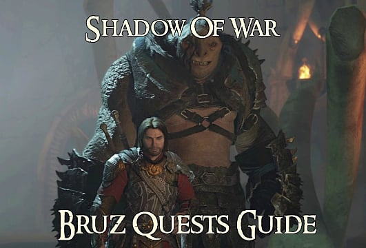 Middle Earth Shadow Of War Guide How To Complete The Bruz