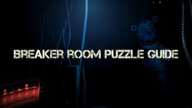 Completing Sister Location S Breaker Room Puzzle Five