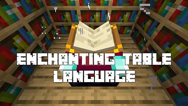 How To Read Minecrafts Enchanting Table Language Minecraft