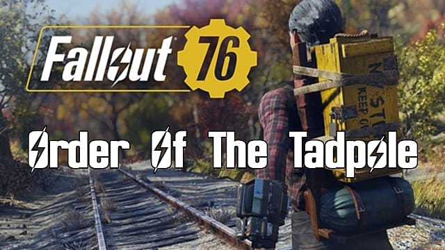 Fallout 76: Order Of The Tadpole Quest Guide | Fallout 76