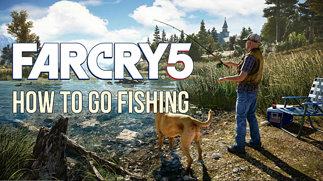 Far Cry 5 Fishing Guide -- Finding Poles, Best Fishing Locations for