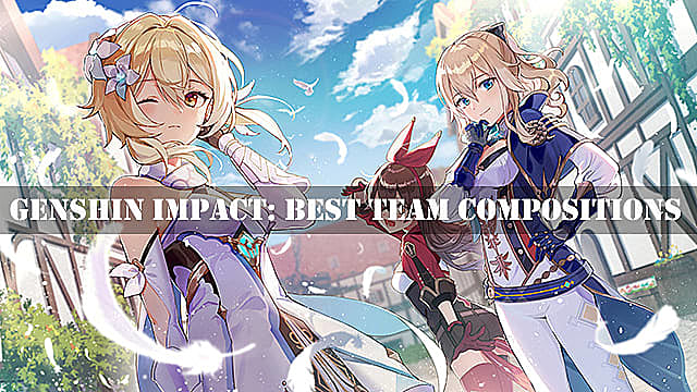 Genshin Impact Best Team Compositions Tier List Genshin Impact