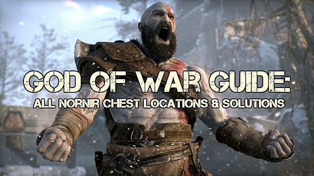 God of War (2018) Guide: Nornir Puzzle Chest Locations and Solutions