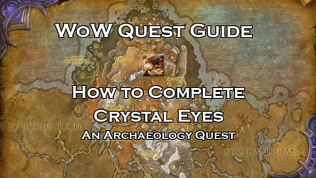 How To Complete The Crystal Eyes Quest In World Of Warcraft