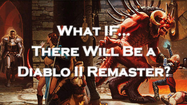 If Blizzard Does Remaster Diablo II, What Would They Need to Fix? | Diablo 2