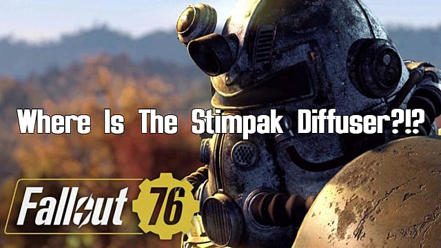 Fallout 76: What is the Stimpak Diffuser, and Where do I Get One