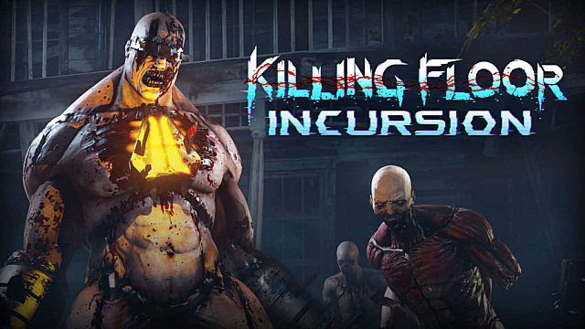 killing-floor-incursion-1fe31.jpg