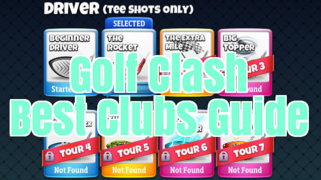 Golf Clash Guide: Best Clubs, Stats, and Upgrading Strategies