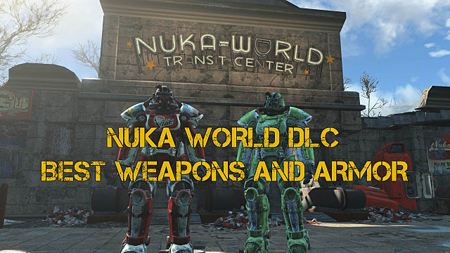 Nuka World DLC best new weapons and armor | Fallout 4