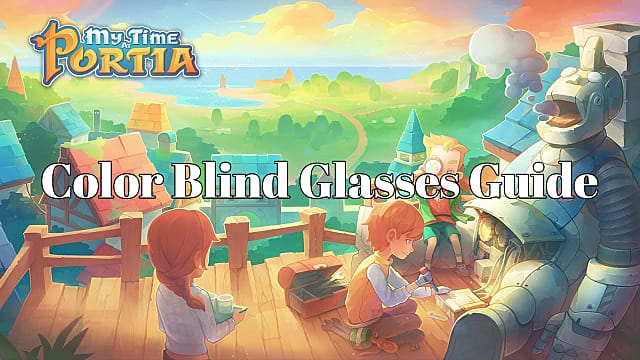 My Time At Portia Color Blind Glasses Helping Sanwa Quest My Time