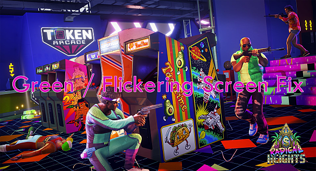Radical Heights Green Screen and Flickering Fix Guide