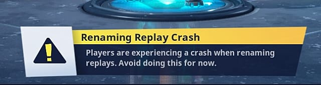 Fortnite warning screen telling players not to rename replays