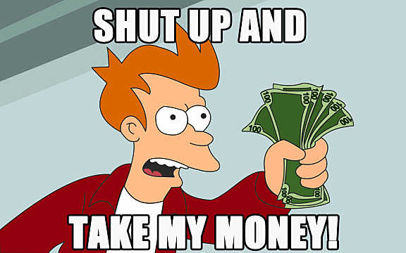 shut up and take my money, meme, futurama, fry