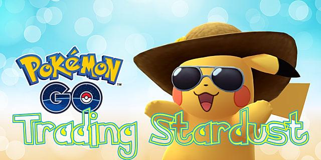 Pokemon Go Trading Stardust Cost Chart   Pokemon Go
