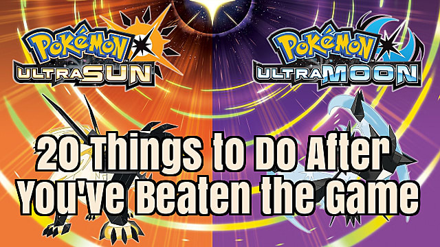 Pokemon Ultra Sun and Ultra Moon Guide: 20 Things to Do In