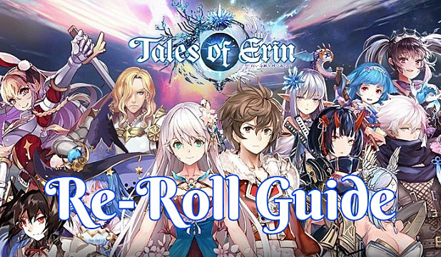 Tales Of Erin Definitive Re-Rolling Guide | Tales Of Erin