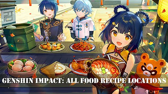 Genshin Impact Guide All Food Recipe Locations Genshin Impact