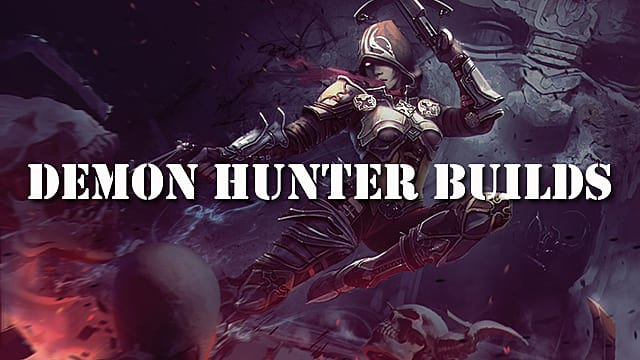 Diablo 3 Guide: Top Demon Hunter Builds for Season 16