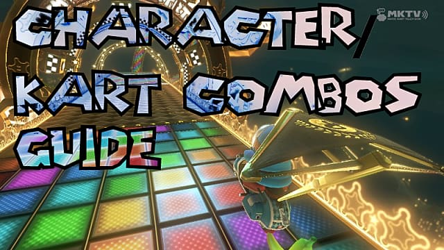 Mario Kart 8 200cc Guide How To Make The Best Character Kart