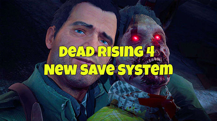 How to Save Manually in Dead Rising 4's Revamped Autosave System