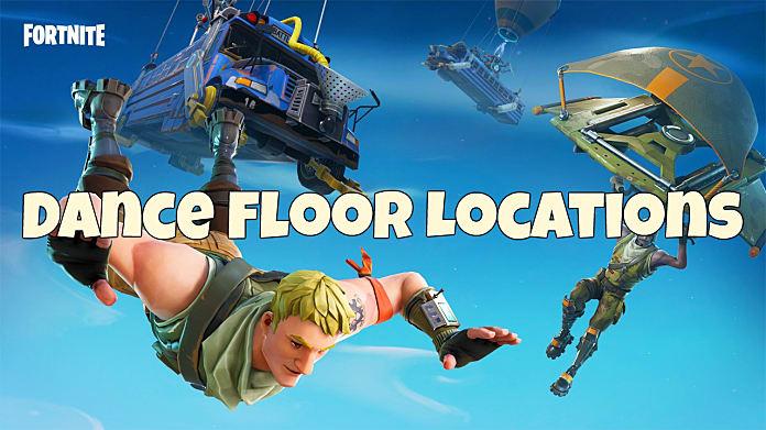 Fortnite Dance Floor Locations Guide For Week 8 S Challenge Fortnite