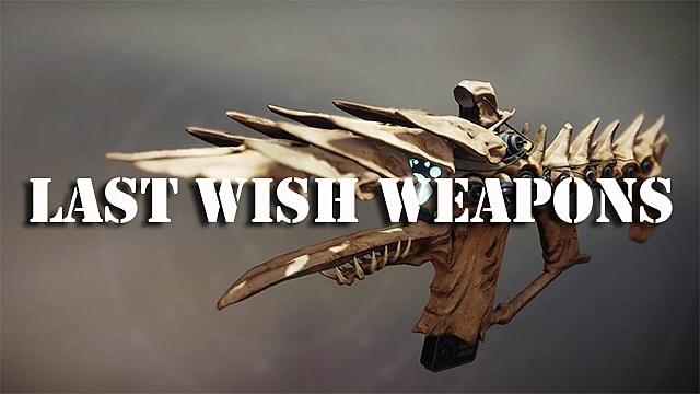 The 5 Best Last Wish Weapons in Destiny 2 Forsaken DLC