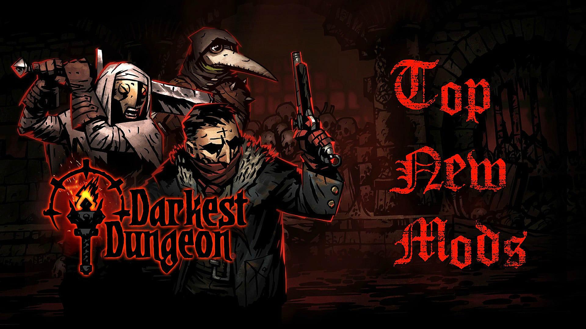 Darkest Dungeon моды скачать