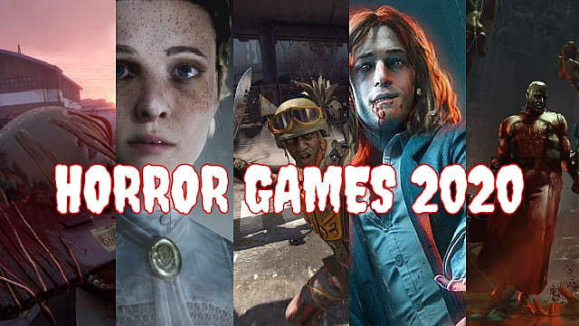 Horror Games 2020.15 Upcoming Horror Video Games To Be Excited About In 2020