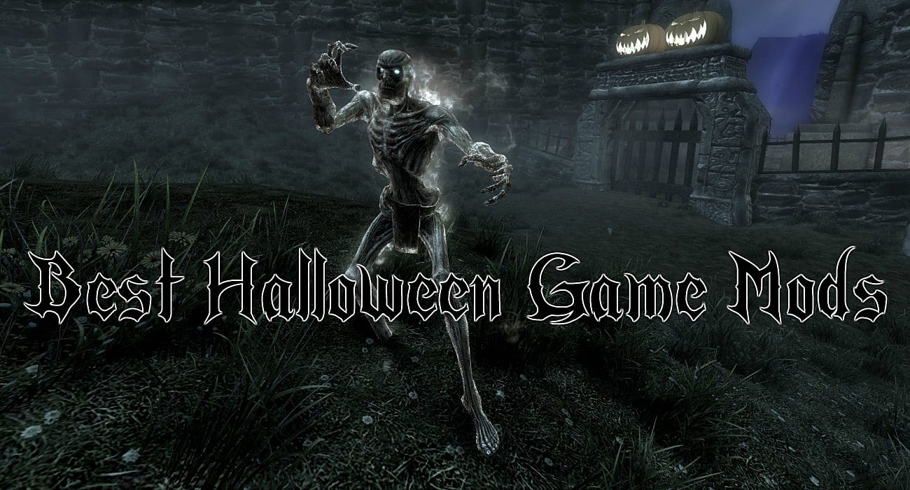 The 10 Horror Mods That Will Have You Screaming Through Halloween
