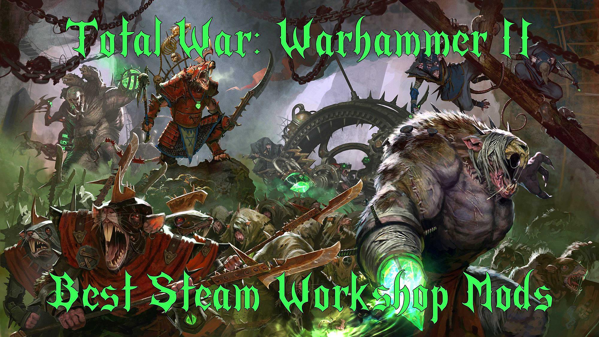 The Best Total War: Warhammer 2 Mods on Steam Workshop | Total War