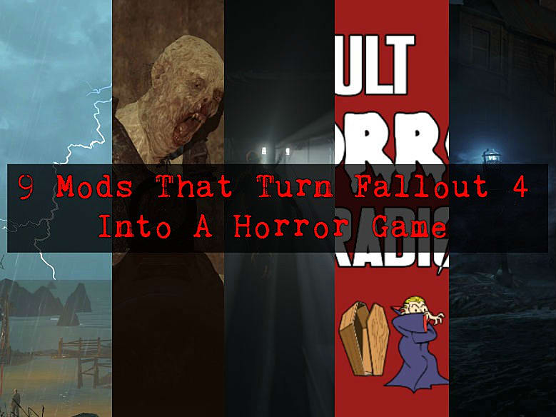 9 Mods That Turn Fallout 4 Into A Horror Game | Fallout 4