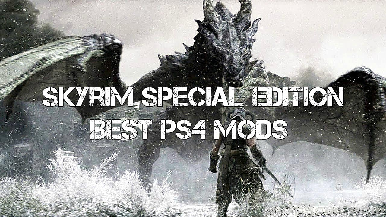 12 Best Skyrim: Special Edition Mods You Must Play on PS4