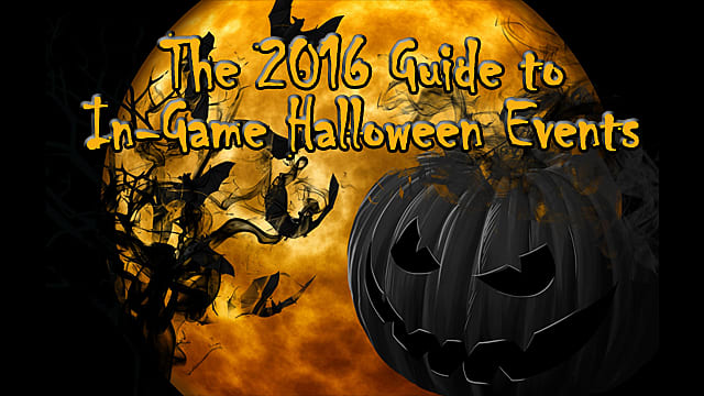 Updated] The 2016 Guide to In-Game Halloween Events