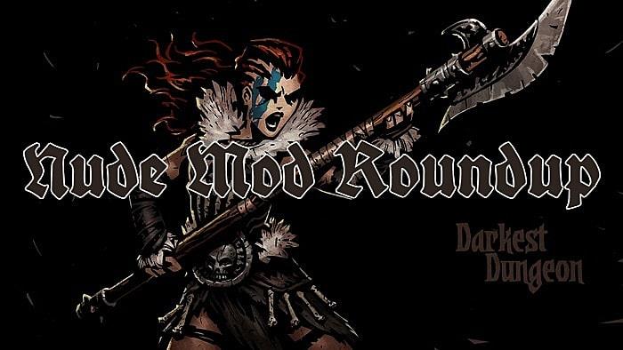 The Best Darkest Dungeon Nude Mods -- Yes, They Exist -2538