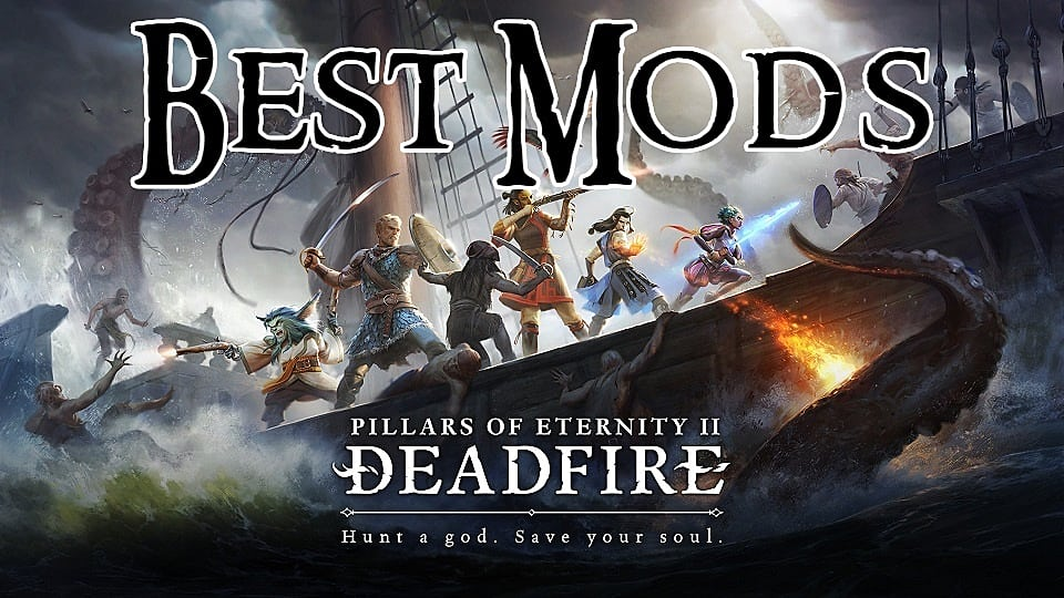 Best Pillars of Eternity 2: Deadfire Mods (So Far) | Pillars