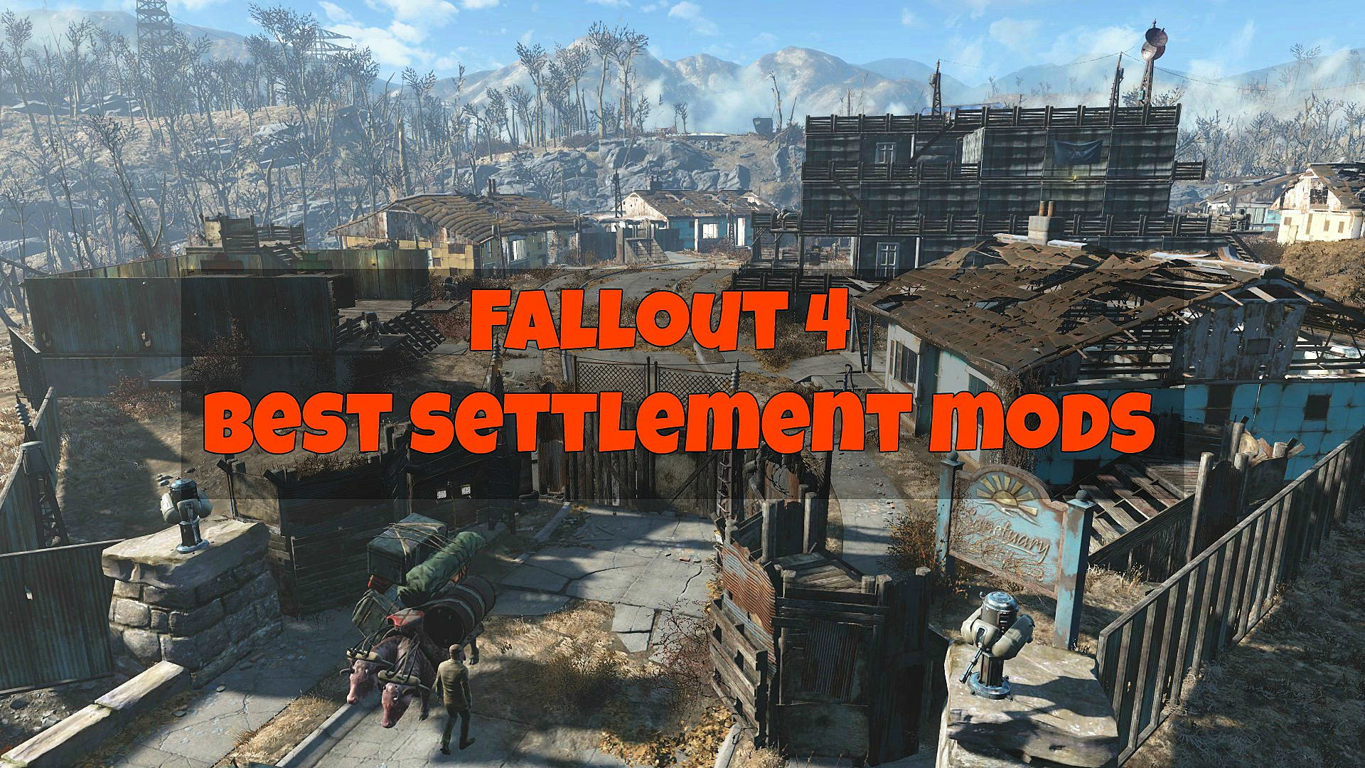 Fallout 4 Settlement Mods You Need To Install | Fallout 4